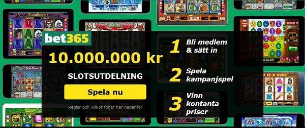 Slotsutdelning hos Bet365 med 10 miljoner